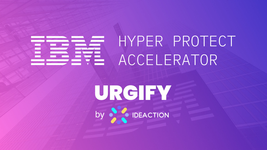 URGIFY gets accepted into IBM Hyper Protect Accelerator